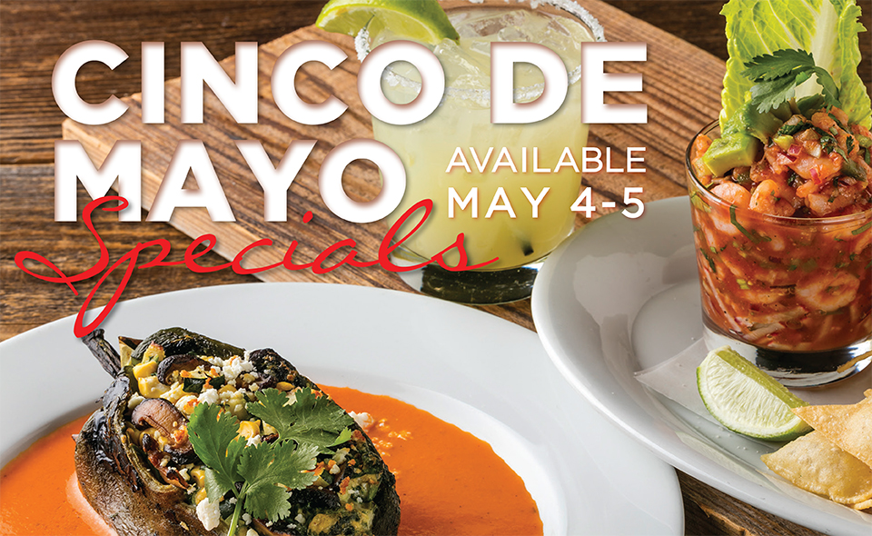 Enjoy Cinco de Mayo specials at Paul Martin's American Grill.
